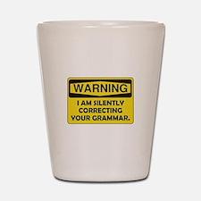 Warning Grammar Shot Glass