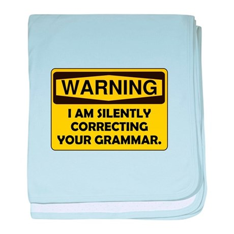 Warning Grammar baby blanket