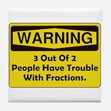 Warning Fraction Tile Coaster