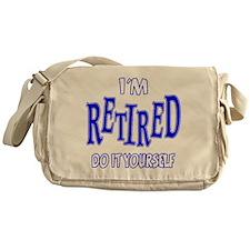 I'M RETIRED, Do It Yourself Messenger Bag