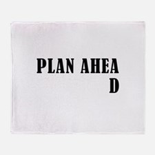 Plan Ahead Throw Blanket