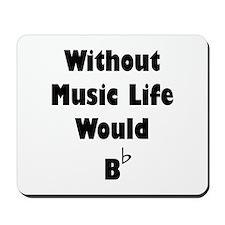 Music B Flat Mousepad