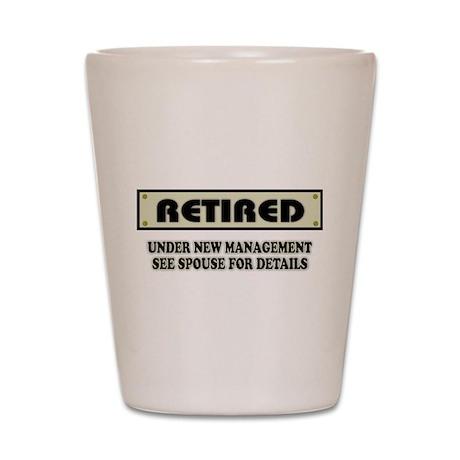 Funny Retirement Gift, Retired, Under N Shot Glass