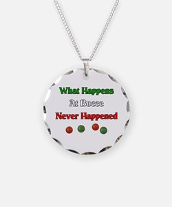 What happens at bocce never happened Necklace