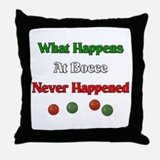 What happens at bocce never happened Throw Pillow