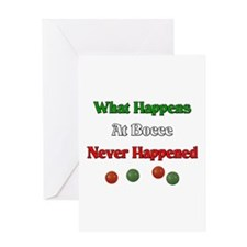 What happens at bocce never happened Greeting Card