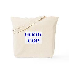 good cop Tote Bag