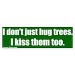 Hug and Kiss Trees Bumper Sticker