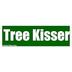 Tree Kisser Bumper Bumper Sticker