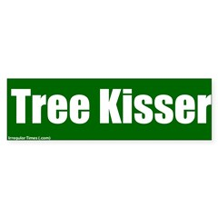 Tree Kisser Bumper Bumper Sticker