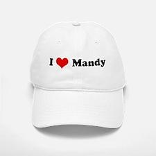 I Love Mandy Baseball Baseball Cap