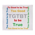 OYOOS Too Good to be True design Throw Blanket