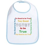 OYOOS Too Good to be True design Bib