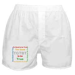 OYOOS Too Good to be True design Boxer Shorts