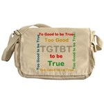 OYOOS Too Good to be True design Messenger Bag