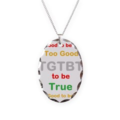 OYOOS Too Good to be True design Necklace
