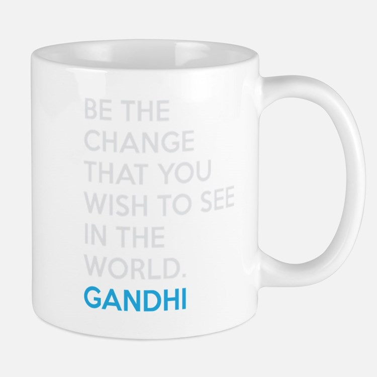 Be the Change Gandhi Quote Mug