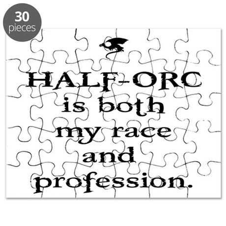 HALF-ORC is both my race and Puzzle