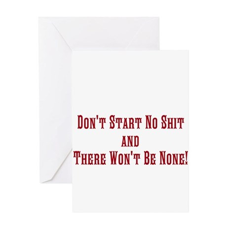 Don't Start No Shit and There Greeting Card