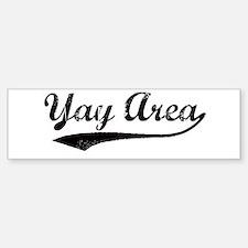 Vintage Yay Area Bumper Bumper Bumper Sticker