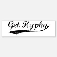 Vintage Get Hyphy Bumper Bumper Bumper Sticker