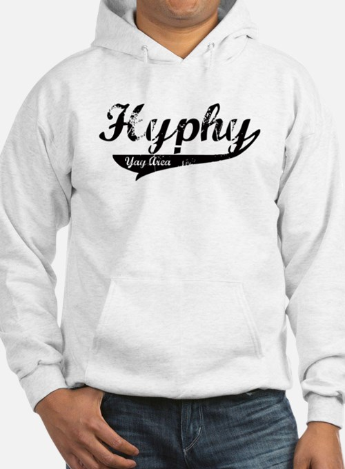 Hyphy Yay Area Hoodie