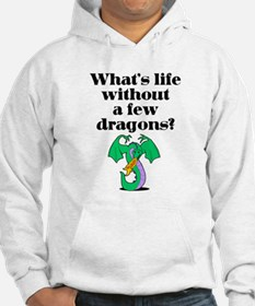 Life Without Dragons Hoodie