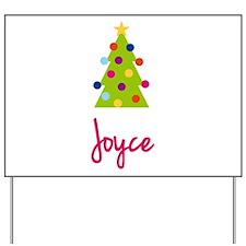 Christmas Tree Joyce Yard Sign
