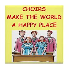 choirs Tile Coaster
