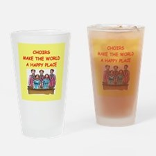 choirs Drinking Glass