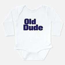 OLD DUDE (dark blue) Long Sleeve Infant Bodysuit