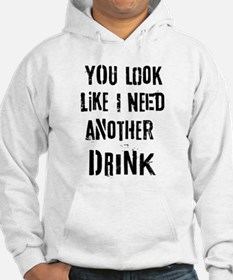 Another Drink Hoodie