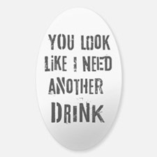 Another Drink Decal