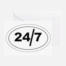 24/7 Greeting Card