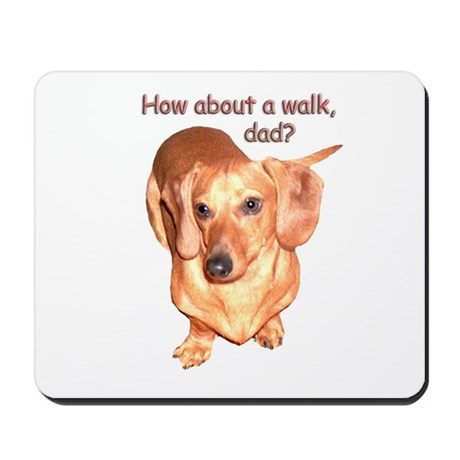 Dad Walk Dachshund Dog Mousepad