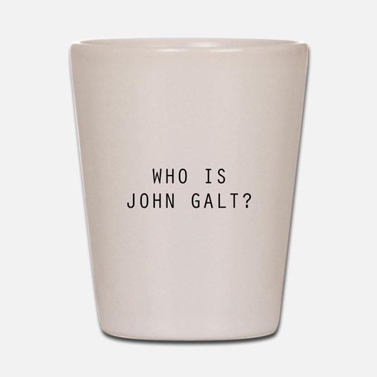 Who is John Galt Shot Glass