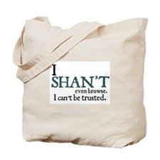 Jane Austen Shan't Browse Tote Bag