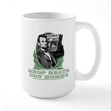 Abe Lincoln - Drops Beats Not Bombs! Mug