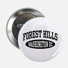 "Forest Hills Washington DC 2.25"" Button"