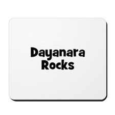 Dayanara Rocks Mousepad
