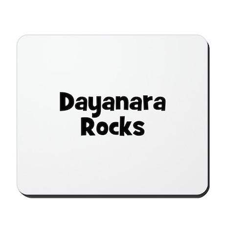 Dayanara Rocks Mousepad