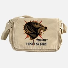 Can't tame the bear Messenger Bag