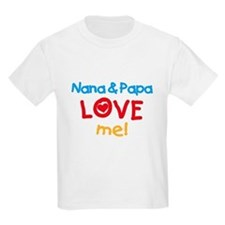 Nana & Papa Love Me Kids T-Shirt