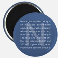 Narcolepsy Opinions Magnet