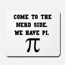 Nerd Side Pi Mousepad