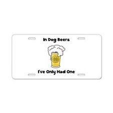 Dog Beers Aluminum License Plate