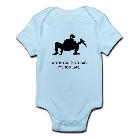 Ninja Too Late Infant Bodysuit
