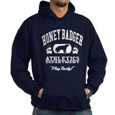 Honey Badger Play Nasty! - Hoodie