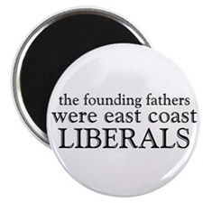 Founding Fathers Were Liberals Magnet