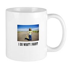 do what you want Mug